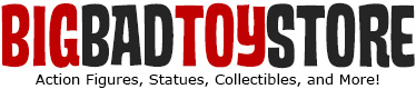 BigBadToyStore - Toys, Action Figures, Statues, Collectibles, and More!