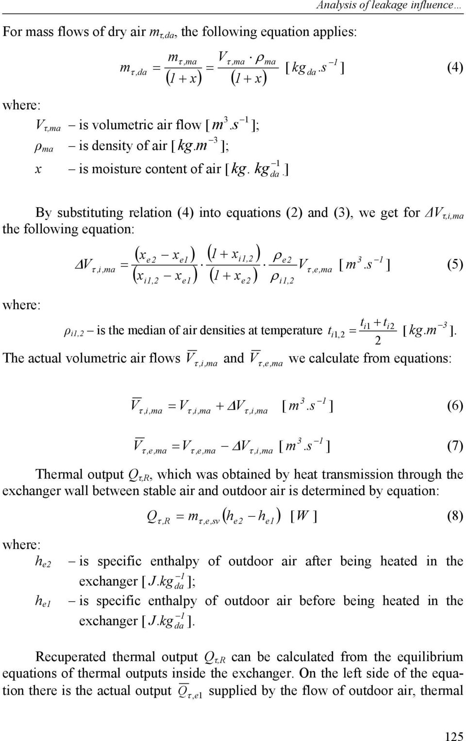 s ] (4) By substituting relation (4) into equations (2) and (3), we get for ΔV τ,i,ma the following equation: ΔV ( xe2 xe ) ( x x ) ( + xi,2 ) ρ e2 τ,e, ma ( + x ) ρ = [ m 3.